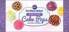 Sign up for The Wilton Cake Pops Method Online Class -- for FREE! Click through for details!