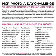 MCP Photo A Day Challenge: August Themes. http://www.mcpactions.com/blog/2014/08/01/mcp-photo-a-day-challenge-august-themes/