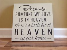 Because someone we love is in Heaven there's a little bit of Heaven in our home sign wall decor hanging sign wall sign sympathy on Etsy, $30.00