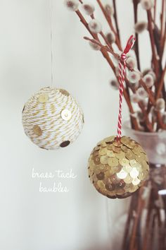 sparkly brass tack ornaments