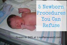 5 Standard Newborn Procedures You Can Refuse