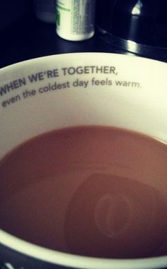 When we are together...