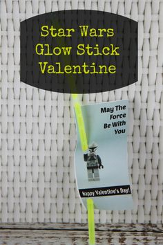 DIY May the Force Be With You Glow Stick Star Wars Lego Valentine - NON Candy Valentine Idea! #freeprintable #valentines