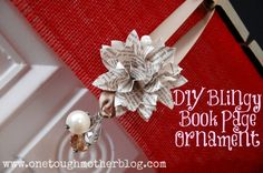 One Tough Mother: DIY Book Page Ornament {with bling!} - Part of One Artsy Mama's Ornament Swap!
