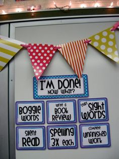 I'm Done... Now what??? How many times a day we hear this?? I ALWAYS have something for them to do when they are done, but this is a great reminder! Need this for my classroom chalkboard!