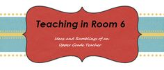 Teaching in Room 6 - 5th Grade blog