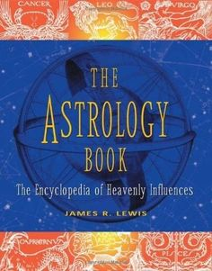 Bestseller Books Online The Astrology Book: The Encyclopedia of Heavenly Influences James R. Lewis $17.83  - www.ebooknetworki... kmap2 -   loving it ?  just click! dingehet497 -   more information ? click it! helmeddouce305 -   interested  ?  just click!