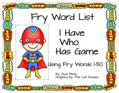 "FREE LANGUAGE ARTS LESSON - ""I Have Who Has Game Using Fry Words 1-50 FREE"" - Go to The Best of Teacher Entrepreneurs for this and hundreds of free lessons.  Pre-Kindergarten - 1st Grade  #FreeLesson  #LanguageArts  http://www.thebestofteacherentrepreneurs.net/2014/10/free-language-arts-lesson-i-have-who.html"