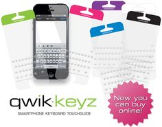 "Qwik-Keyz | ""Feel the Difference"".... I love mine.  Met the inventor at the Mall of America the other day and got them for half price.  Makes texting so easy for me."