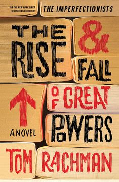 Bestselling author Tom Rachman's latest, The Rise & Fall of Great Powers: A Novel, tells the story of Tooly Zylberberg, a quirky, quiet woman who owns a bookshop in the countryside. Surrounded by stories, she finds herself looking back on her own, remembering and rethinking how she was kidnapped and taken across the globe as a child. Out June 10