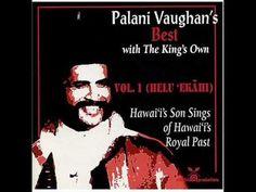 vaughan playlist, hawaiian king, songs, youtube, palani vaughan, hawaiian music, playlists, music video