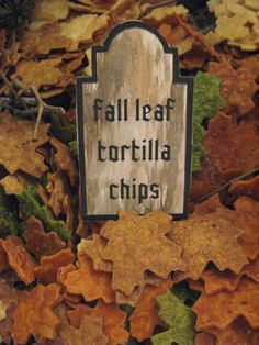 Fall Leaf Tortilla Chips- Take three stacks of tortillas in whole wheat, spinach, and sun-dried tomato, lay down a leaf-shaped cookie cutter or two with a towel to protect delicate hands, and press. Fry until golden brown, then salt immediately.