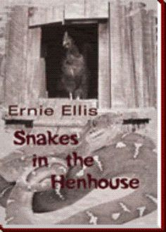 Snakes in the Henhouse - Ernie Ellis : AuthorHouse