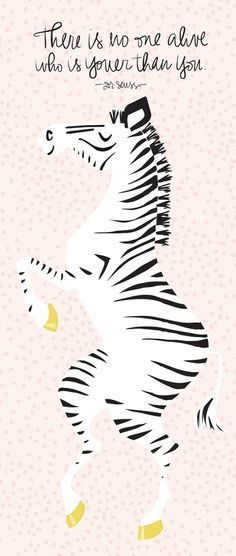 Pink Zebra (Dr. Seuss quote)