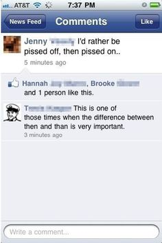 Then vs. Than.  Proper spelling is important.