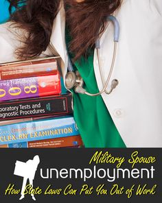 Military Spouse Unemployment- Key inhibitors to maintaining employment for military spouses are state licensure laws.