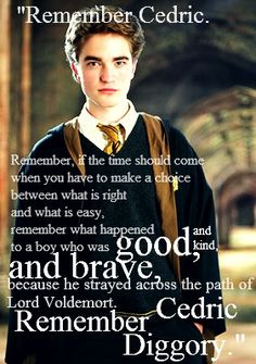 Remember Cedric Diggory