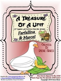 A Treasure Of A Unit For 2nd Grade: Farfallina & Marcel {Common Core Aligned} ~This Unit Is Aligned To The CCSS And EACH PAGE Has The Specific CCSS Listed~This is a 105 page resource and activity packet. $