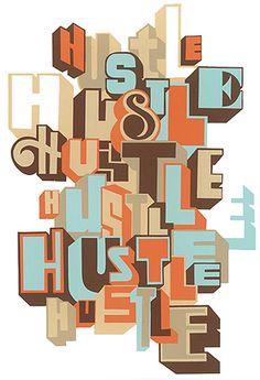 All about the hustle by Greg Lamarche