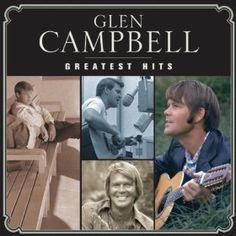 Glenn Campbell is one of my all-time favorites.
