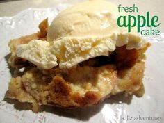 Fresh Apple Cake ~ Only 3 ingredients ~ A. Liz Adventures