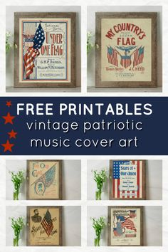 These free vintage patriotic printables are perfect for the Fourth of July, Memorial Day, or Labor Day! Vintage sheet music art in printable form add a charming touch to your patriotic decor! #freeprintables #fourthofjuly #fourthofjulyprintables #vintageprintables