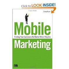 Mobile Marketing: Finding Your Customers No Matter Where They Are by Marketing Land contributor Cindy Krum