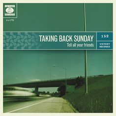 Taking Back Sunday: Tell All Your Friends