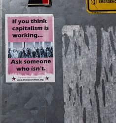 Capitalism works for the rich, just like the rest of us.