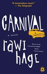 Carnival - by Rawi Hage - In the Carnival city there are two types of taxi drivers -- the spiders and the flies. The spiders patiently sit in their cars and wait for the calls to come. But the flies are wanderers - they roam the streets, looking for the raised hands of passengers among life's perpetual flux. #Kobo #eBook