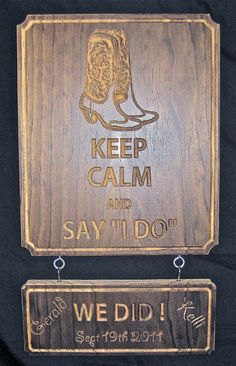 Keep Calm Wedding I Do Personalized Name Sign Name Plaque Country Wedding Decor Cowboy Boots Wall Hanging Custom Western Wedding Plaque on Etsy, $44.50