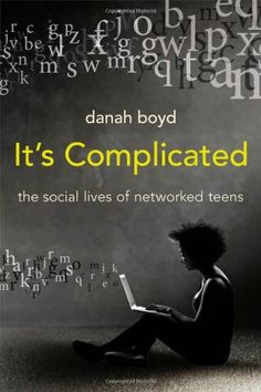 It's Complicated: The Social Lives of Networked Teens by danah boyd.  Well reviewed by someone whose opinion I trust implicitly