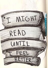 life motto, the plan, the cure, feel better, thought, reading books, medicines, quot, feelings