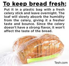 Keep bread fresh with the celery trick :)