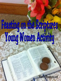 Feasting on the Scriptures Young Women Activity