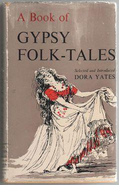 A Book of Gypsy Folk-Tales, By Dora Yates ~Repinned Via Raven Aurlineus  http://www.clearwatergypsies.com/trading-item.html?p=28&layout=1