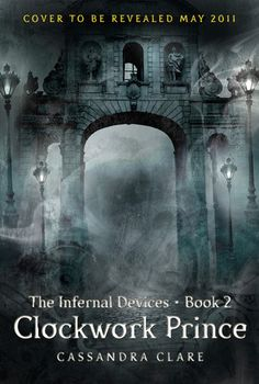 Book 2 of the Infernal Devices series