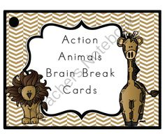 Action Animals Brain Break Cards from Peaceful Playgrounds Shop on TeachersNotebook.com -  (6 pages)  - Action Animals Brain Break Cards are designed to get kids up and moving in a classroom.  Brain Breaks help with focus, attentiveness, and motivation to return to class studies.