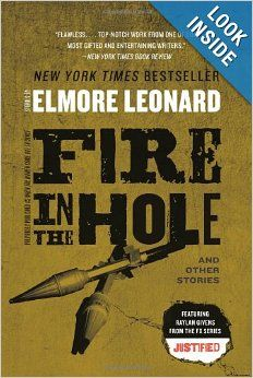 Fire in the Hole: Stories by Elmore Leonard.  Cover from amazon.com.  Click the cover image to check out or request the mystery kindle.
