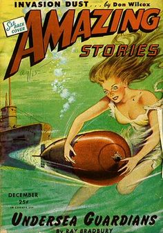 Seems like she's not very well adapted to life undersea. Amazing Stories, Vol. 18, No. 5, 1944.