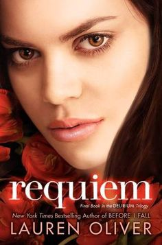 Cover Reveal: Requiem by Lauren Oliver. Coming 3/5/13