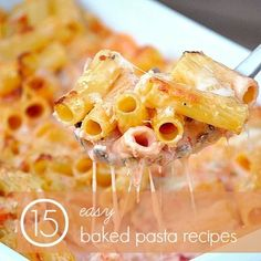 15 Easy Baked Pasta Recipes --> love pasta because you can freeze it for busy weeknights! #prepday #casserole