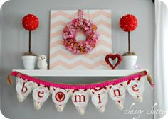 DIY- Valentine's Mantel and Valentine's Decor Ideas
