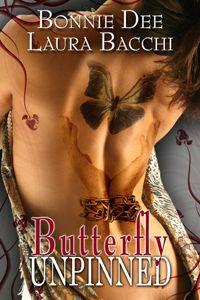Butterfly Unpinned by Bonnie Dee