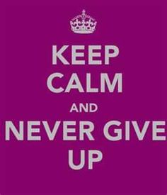 Don't Give up keep calm quotes, motto, tin