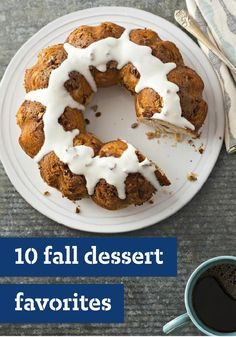 10 Fall Dessert Favorites -- To every season there is a dessert--many, actually--like fall's warm fruit crumbles and cakes. (An unscientific poll among our Test Kitchen Experts reveals that chocolate desserts are appropriate at any time of year.)