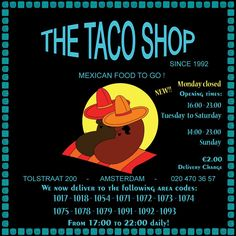The Taco Shop. Just outside the Rivierenbuurt, but the best Mexican food (California style) to go! This is where the Americans in Amsterdam go to! Address: Tolstraat 200 (corner Amsteldijk).