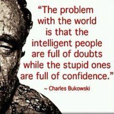 Charles Bukowski, amen.