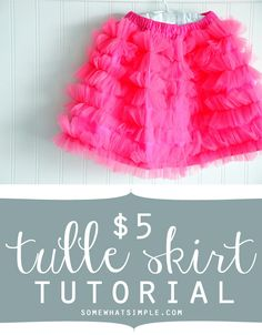 How to make a $5 tulle skirt! Tutorial from SomewhatSimple.com
