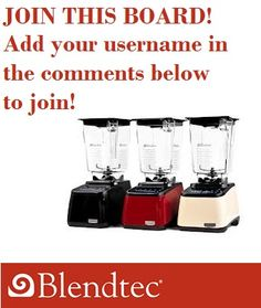 Have a great blender recipe? Add your username in the comments below to be added to this board. RULES: *No Spam *This board is for Blender recipes specifically